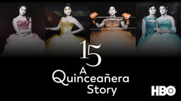 "15: A Quinceañeras Story - The Coming-of-Age Stories of American Latinas Preparing for their ""Quinceañera"""