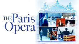 The Paris Opera - Behind the Scenes of a French Institution
