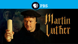 Martin Luther - The Idea that Changed the World