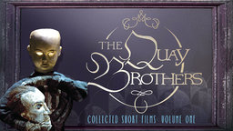The Quay Brothers Collected Short Films: Volume One