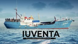 Iuventa - Rescuing Migrants in the Mediterranean Sea