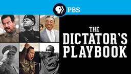 The Dictator's Playbook - Profiles in Tyranny