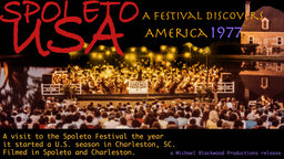 Spoleto USA: A Festival Discovers America - A Performing Arts Festival in South Carolina