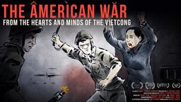 The American War - The Stories of Vietcong Veterans