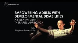 Empowering Adults with Developmental Disabilities - A Creative Arts Therapies Approach